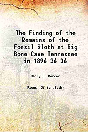 The Finding of the Remains of the: Henry C. Mercer