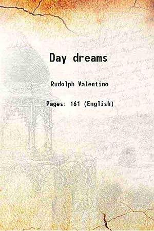 Day dreams 1923 [Hardcover]: Rudolph Valentino
