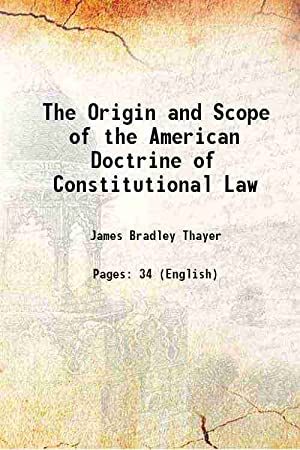 The Origin and Scope of the American: James Bradley Thayer
