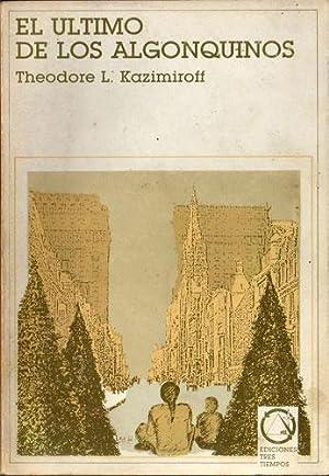 El último de los algonquinos: Theodore L. Kazimiroff