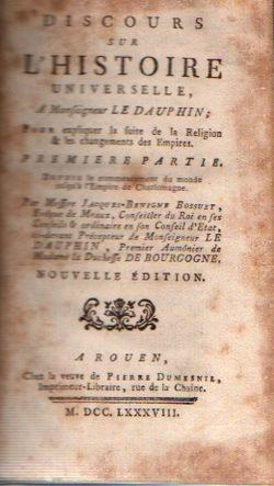 Discours sur l'histoire universelle. Pour expliquer la: Bossuet, Jacques-Benigne (Consejero