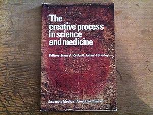 Creative Process in Science and Medicine: Symposium: Krebs, H.A.; Shelley,