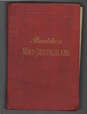 Mittel- und Nord-Deutschland, westlich bis zum Rhein. Handbuch für Reisende.: Baedeker, K.