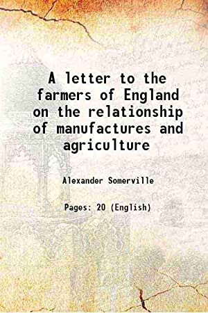 A letter to the farmers of England: Alexander Somerville