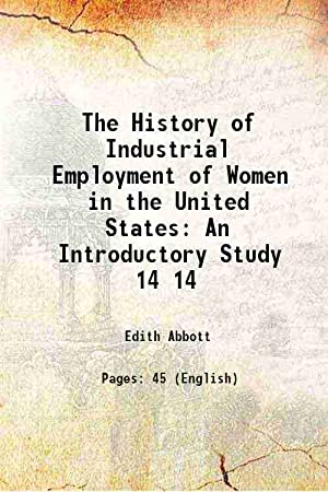 The History of Industrial Employment of Women: Anonymous