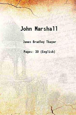 John Marshall (1901)[SOFTCOVER]: James Bradley Thayer