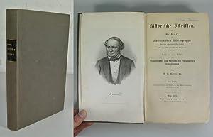 Historische Schriften. Geschichte der Florentinischen Historiographie bis zum sechszehnten ...