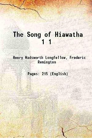 The Song of Hiawatha Volume 1 (: Henry Wadsworth Longfellow,
