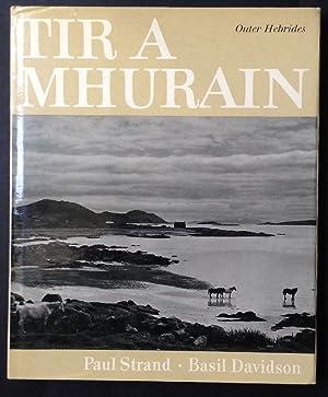 Tir a' Mhurain: Outer Hebrides: STRAND, Paul; DAVIDSON,