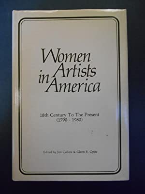 Women Artists in America, 18th Century To: Collins, Jim and