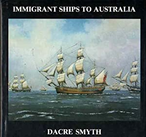 Immigrant Ships to Australia: A Ninth Book of Paintings, Poetry and Prose