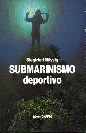Imagen del vendedor de SUBMARINISMO DEPORTIVO. a la venta por angeles sancha libros