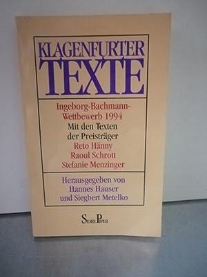 Klagenfurter Texte Ingeborg-Bachmann-Wettbewerb 1993 Mit den Texten: Hauser, Hannes (Hrsg)