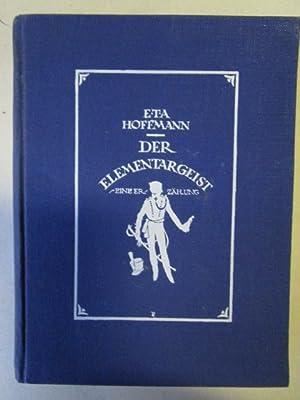 Der Elementargeist: Hoffmann, E.T.A.:
