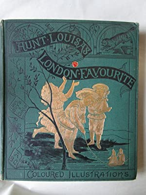 Aunt Louisa's London Favourite. Comprising: Alphabet of Animals, Childhood's Playtime, Our Boys a...
