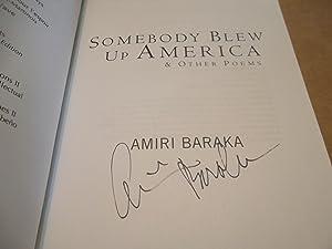 Somebody Blew Up America & Other Poems: Amiri Baraka