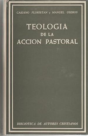TEOLOGÍA DE LA ACCIÓN PASTORAL: FLORISTAN SAMANES, Casiano