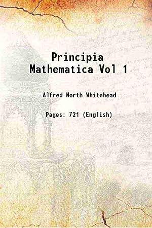 Principia Mathematica Volume 1 ( 1910)[SOFTCOVER]: Alfred North Whitehead,