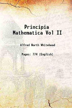 Principia Mathematica Vol II (1912)[SOFTCOVER]: Alfred North Whitehead