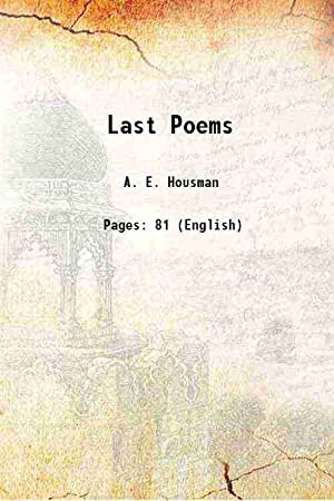 Last Poems (1822)[SOFTCOVER]: A. E. Housman