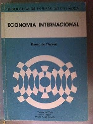 ECONOMIA INTERNACIONAL: Vicente del Valle