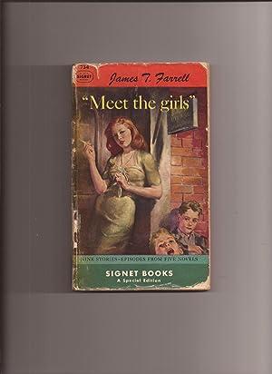 """Meet The Girls"""": Farrell, James T."""
