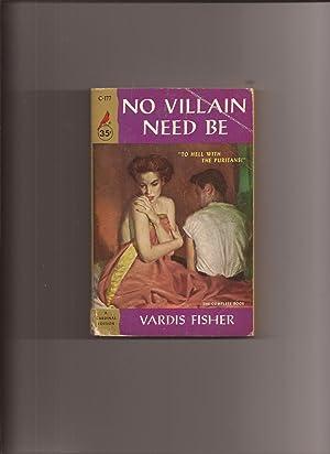 No Villain Need Be: Fisher, Vardis