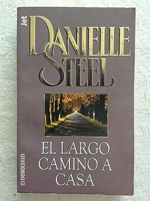 El largo camino a casa: Danielle Steel