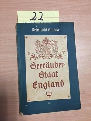 Schriften des Deutschen Instituts für Außenpolitische Forschung - Heft 18: Seeräuber-Staat England:...