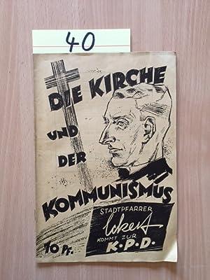 Die Kirche und der Kommunismus - Stadtpfarrer Eckert kommt zur KPD: Klausmann, Robert: