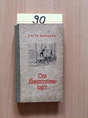 Soldaten-Kameraden - Band 20/21: Das Konzentrationslager: Spiesser, Fritz: