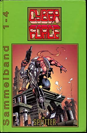 Cyber Force Sammelband: 1-4.