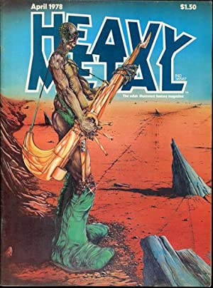 Heavy Metal. The adult illustrated fantasy magazine. April 1978.