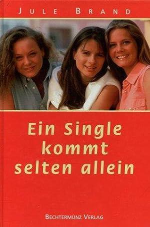 Ein Single kommt selten allein: Brand, Jule