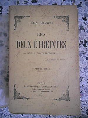 Les deux etreintes: Leon Daudet