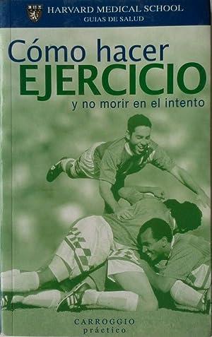 COMO HACER EJERCICIO Y NO MORIR EN: HARTLEY, HOWARD; AA