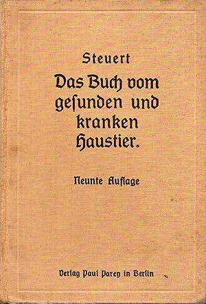 Das Buch vom gesunden und kranken Haustier: Steuert,L.