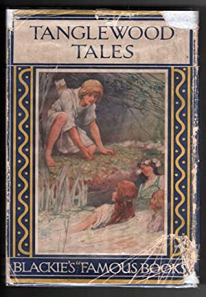 Tanglewood Tales and a Wonder- Book.: Hawthorne, Nathaniel