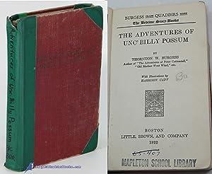 The Adventures of Unc' Billy Possum: BURGESS, Thornton W.