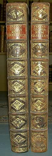 Glossarium ad scriptores mediæ & infimæ græcitatis,: DU CANGE, Charles