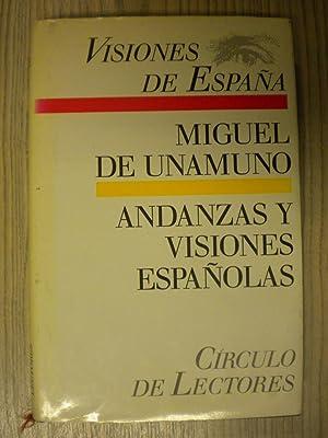 ANDANZAS Y VISIONES ESPAÑOLAS: MIGUEL DE UNAMUNO