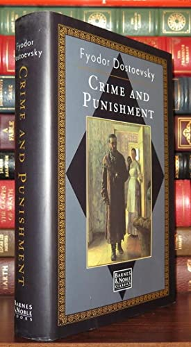 CRIME AND PUNISHMENT: Fyodor Dostoevsky
