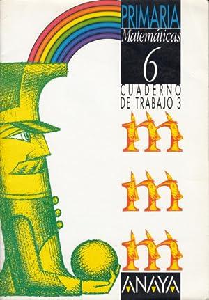 MATEMÁTICAS: 6º PRIMARIA (Cuaderno de trabajo nº: FERRERO, LUIS, PÉREZ,