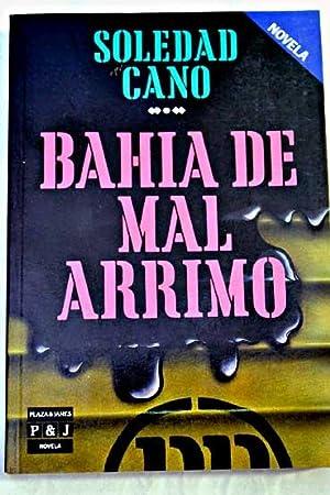 Bahía de Mal Arrimo: Cano, Soledad