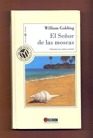 EL SEÑOR DE LAS MOSCAS: William Golding -