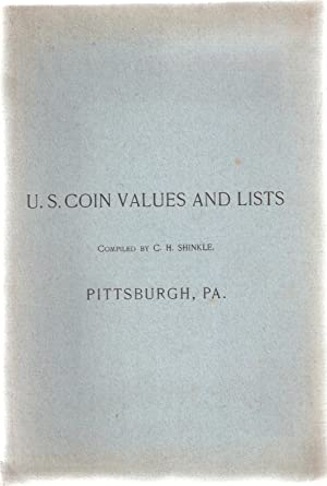 U. S. Coin Values and Lists Exhibits: Shinkle, C. H.