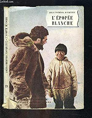 l epopee blanche: Rouquette Louis Frederic