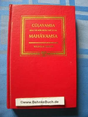 Culavamsa: Being the More Recent Part of: Dhammakitti, Bhikku and
