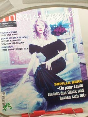 8/9 1999, Sibylle Berg: THEATER HEUTE, Zeitschrift