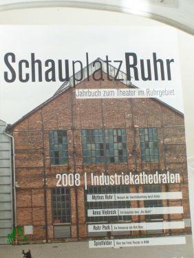 Schauplatz Ruhr, Jahrbuch zum Theater im Ruhrgebiet,: THEATER DER ZEIT,